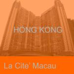 La Cite Macau HK